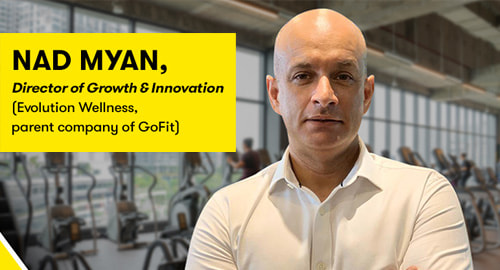 GoFit Team Feature – Nad Myan, Director of Growth & Innovation, Evolution Wellness